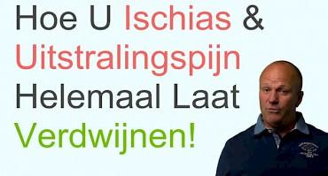 Tip 3 - Hoe U Ischias & Uitstralingspijn Helemaal Laat Verdwijnen!