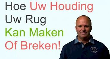 Tip 5 - Hoe Uw Houding Uw Rug Kan Maken Of Breken!
