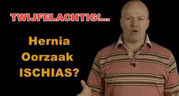 Hernia - Oorzaak Ischias? Twijfelachtig...